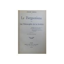 LE BERSONISME OU UNE PHILOSOPHIE DE LA MOBILITE par JULIEN BENDA , 1913