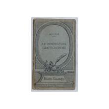 LE BOURGEOIS GENTILHOMME  - comedie - ballet par MOLIERE , 1923