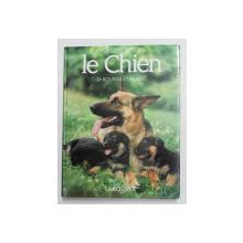 LE CHIEN par Dr . ROUSSELET - BLANC , 1993