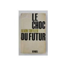 LE CHOC DU FUTUR par ALVIN TOFFLER , 1971