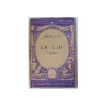 LE CID - TRAGEDIE par CORNEILLE