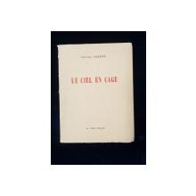 LE CIEL EN CAGE de JEAN-LUC MAXENCE - NIORT, 1970