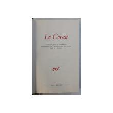 LE CORAN , intraduction , traduction et notes par D. MASSON , 1972 , EDITIE DE LUX *