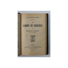 LE CULTE DE MOI , TOME III - LE JARDIN DE BERENICE par MAURICE BARRES , EDITIE INTERBELICA *