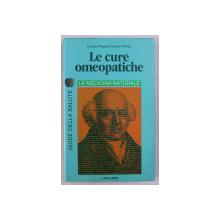 LE CURE OMEOPATICHE , LA MEDICINA NATURALE di M. LEVRAT ... J. M. TETAU , 1992