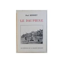 LE DAUPHINE par PAUL BERRET , 1993