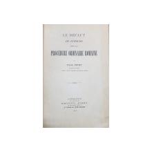 LE DEFAUT IN JUDICIO DANS LA PROCEDURE ORDINAIRE ROMAINE par PIERRE PETOT - PARIS, 1912