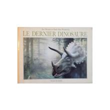 LE DERNIER DINOSAURE de JIM MURPHY et MARK ALAN WEATHERBY, 1990