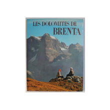 LE DOLOMITES DE BRENTA , texte par REMO PEDROTI , 1966