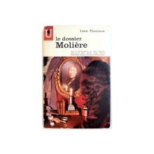 LE DOSSIER MOLIERE par LEON THOORENS , 1964