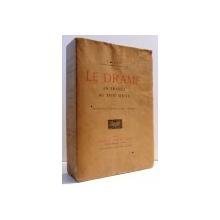 LE DRAME EN FRANCE AU XVIII SIECLE par F. GAIFFE, 1908