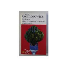 LE FESTIN CHEZ LA COMTESE FRITOUILLE ET AUTRES NOUVELLES par WITOLD GOMBROWICZ , 1984