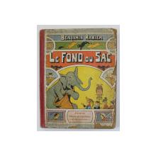 LE FOND DU SAC par BENJAMIN RABIER , 1928 , CONTINE BENZI DESENATE