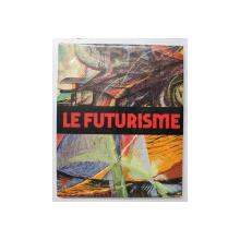 LE FUTURISME par M. CALVESI , 1976