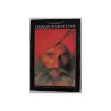 LE GRAND GUIDE DE L' INDE , 1993