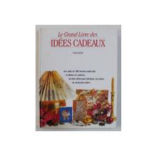 LE GRAND LIVRE DES IDEES CADEAUX par KATE YEATES , 1995
