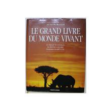 LE GRAND LIVRE DU MONDE VIVANT by DAVID ATTENBOROUGH , 1990