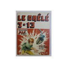 LE GRELE 7-13 , 1973
