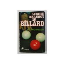 LE GUIDE MARABOUT DU BILLARD par PHILIPPE MALSERT , 1983