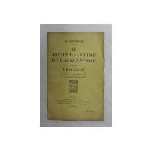 LE JOURNAL INTIME DE RASKOLNIKOV , suivi de PRECOCES par TH. DOSTOIEVSKY , 1930