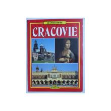 LE LIVRE D ' OR DE CRACOVIE , texte de GRZEGORZ RUDZINSKI , photographies par ANDREA PISTOLESI , 1998