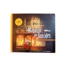 LE MAGASIN DES SUICIDES , 2012