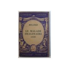 LE MALADE IMAGINAIRE  - comedie par MOLIERE , 1937