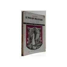 LE MALADE IMAGINAIRE par PIERRE VALDE , 1946