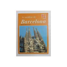 LE MEILLEUR DE BARCELONA - EDITION FRANCAISE , 1994