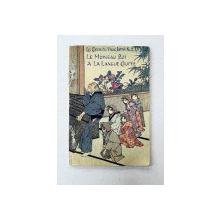 LE MOINEAU QUI A LA LANGUE COUPEE  , SERIE LES CONTES DU VIEUX JAPON , NO. 2, 1889 - 1905 , TIPARITA PE  HARTIE MANUALA