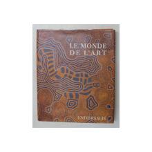 LE MONDE DE L 'ART , par GIUSEPPE ANNOSCIA , ENCYCLOPAEDIA UNIVERSALIS , 2004