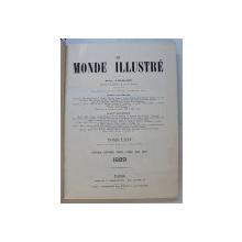 LE MONDE ILLUSTRE , JOURNAL HEBDOMADAIRE , TOME LXIV , COLEGAT DE 52   NUMERE * , DU  JANVIER AU JUIN  1899