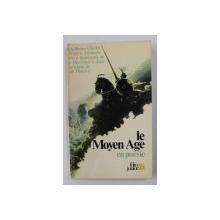 LE MOYEN AGE EN POESIE par JEAN - OLIVIER HERON et PIERRE MARCHAND , 1982