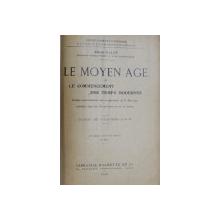 LE MOYEN AGE ET LE COMMENCEMENT DES TEMPS MODERNES  - CLASSE DE CINQUIEME A ET B par ALBERT  MALET , 1918