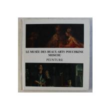 LE MUSEE DES BEAUX ARTS POUCHKINE MOSCOU - PEINTURE , 1988
