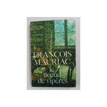 LE NOEUD DE VIPERES par FRANCOIS MAURIAC , 1933