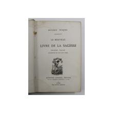 LE NOUVEAU LIVRE DE LA SAGESSE par ANTONIN ROQUES , 1880 , PREZINTA PETE *