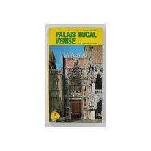 LE PALAIS DUCAL DE VENISE par UMBERTO FRANZOI , 1993
