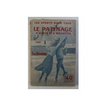 LE PATINAGE A GLACE ET A ROULETTES par PAUL BONHOMME