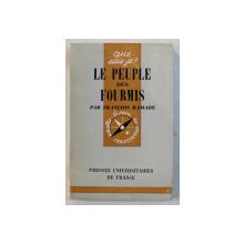 LE PEUPLE DES FOURMIS par FRANCOIS RAMADE , 1965