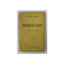 LE PRETRESSE D 'ISIS - LEGENDE DE POMPEI par EDOUARD SCHURE , 1922