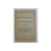 LE RENOUVEAU RELIGIEUX ET LA GUERRE MONDIALE par D. DRAGHICESCO , 1916, PREZINTA SUBLINIERI CU CREIONUL *