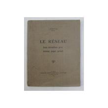 LE RESEAU - FORME INTERMEDIARE PERSE INCONNUE JUSQU Á PRESENT par J. ROSINTAL , 1937