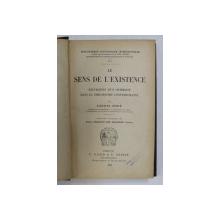 LE SENS DE L 'EXISTENCE - EXCURSIONS D 'UN OPTIMISTE DANS LA PHILOSOPHIE CONTEMPORAINE par LUDWIG STEIN , 1909