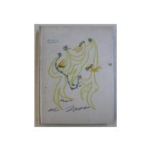 LE SENS ET LA VALEUR DE LA VIE par RUDOLF EUCKEN , illustrations originales de MAURICE FRANTZ POINTEAU , ilustratia copertei de PICASSO , 1969
