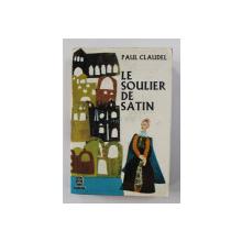 LE SOULIER DE SATIN par PAUL CLAUDEL , 1964