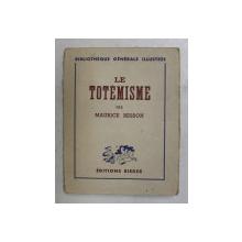 LE TOTEMISME par MAURICE BESSON , 1929