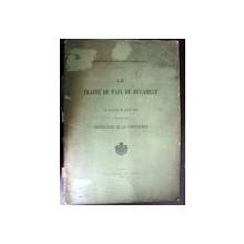 LE TRAITE DE PAIX DE BUCAREST -BUC. 1913