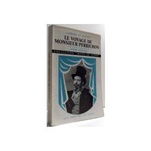 LE VOYAGE DE MONSIEUR PERRICHON par ANDRE BARSACO , 1954