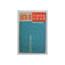 LECTII DE LIMBA RUSA PRIN RADIO , CURS PENTRU INCEPATORI , CICLUL 1 de TATIANA MALITA , 1963